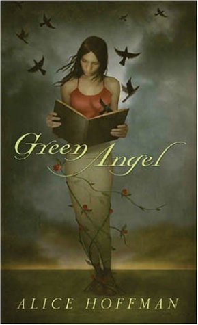 Novel Green Angel by Alice Hoffman