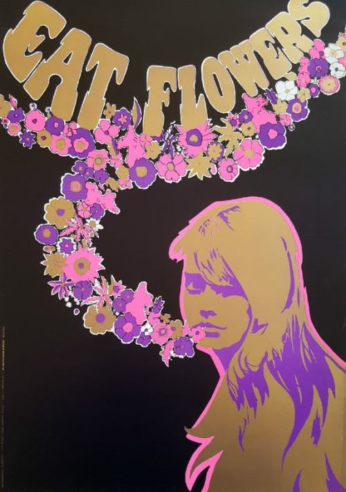 Poster titled Eat Flowers, from 1968.